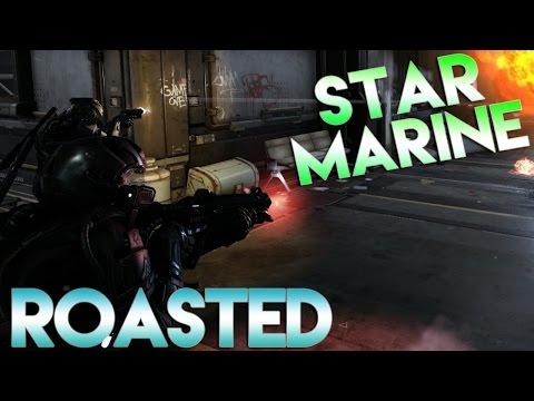 Star Citizen 2.6 Star Marine - ROASTED - Part 10 (Star Marine Gameplay)