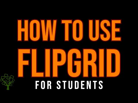 How to Use Flipgrid for Students - Fall 2020 Update!
