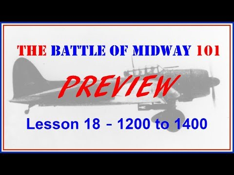 the-battle-of-midway-101-lesson-18-preview