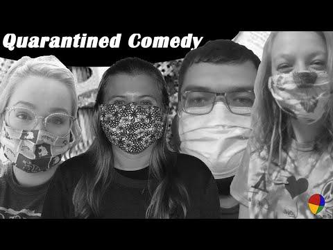 Quarantined Comedy