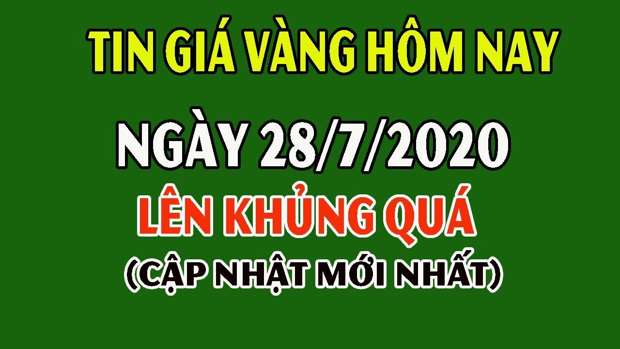 Giá Vàng Ngày 28 Tháng 7 - Vàng Hôm Nay Lên Khiếp Quá Bà Con Ơi 58 rồi