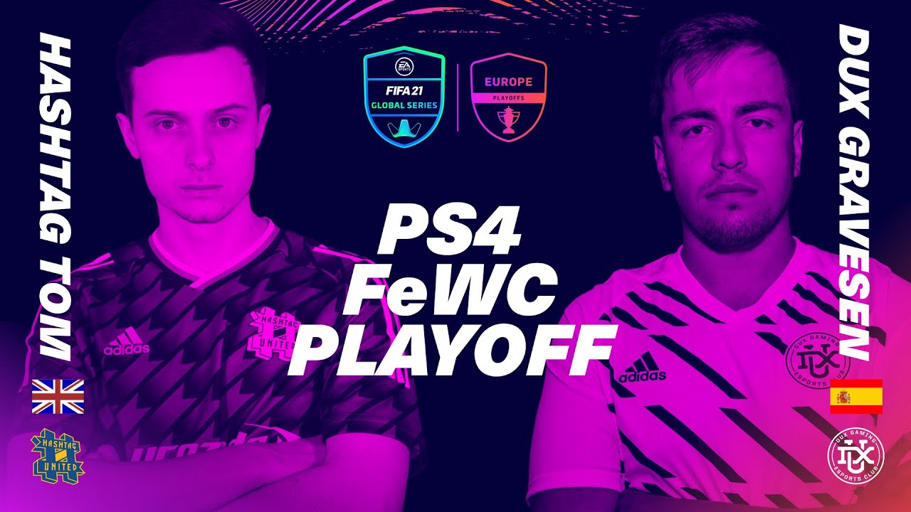 Hashtag Tom and DUX Gravesen battle for 1 spot at the FIFAe World Cup   FIFA 21 Global Series