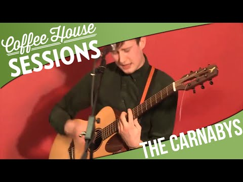 Coffee House Sessions - The Carnabys - Is That My Body [10/10]