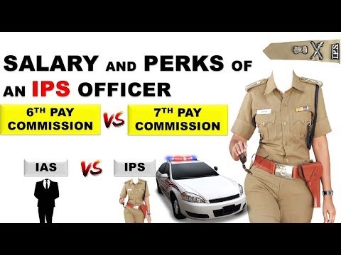 IPS Officer Salary And Perks After 7th Pay Commission | IAS Vs IPS | UPSC | Perks
