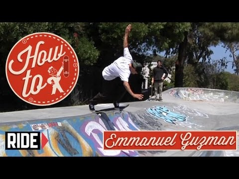 How-To Skateboarding: Backside Tailslide With Emmanuel Guzman