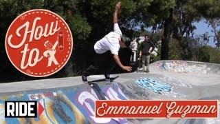 How-To Skateboarding: Backside Tailslide With Emmanuel Guzman