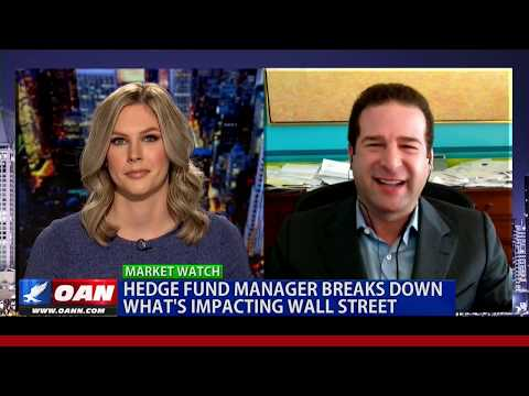 Hedge fund manager breaks down what's impacting Wall Street