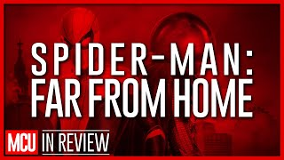 Spider-Man Far From Home - Every Marvel Movie Reviewed & Ranked