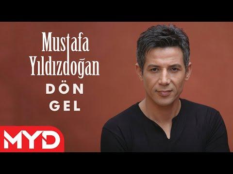 Dön Gel - Mustafa YILDIZDOĞAN