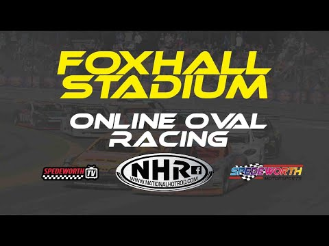 Online Oval Racing Round 1 Foxhall Stadium