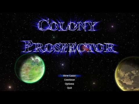 Colony Prospector Gameplay