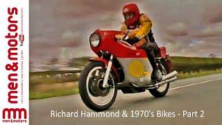 Richard Hammond & 1970's Bikes - Part 2