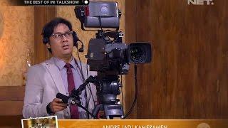 The Best of Ini Talk Show - Andre Jadi Kameramen Begini Jadinya