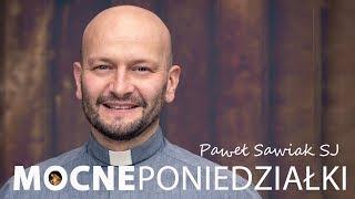 Mocne kazanie Paweł Sawiak SJ [10.06.2019]