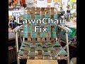 Lawn Chair Fix