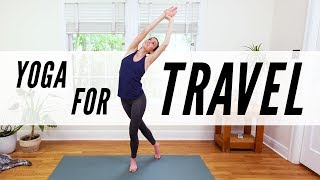 Yoga For Travel  |  Yoga With Adriene