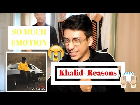 Khalid- Reasons (Official Audio)| Reaction