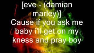 eve, damian marley & stephen marley no,no, no con letra
