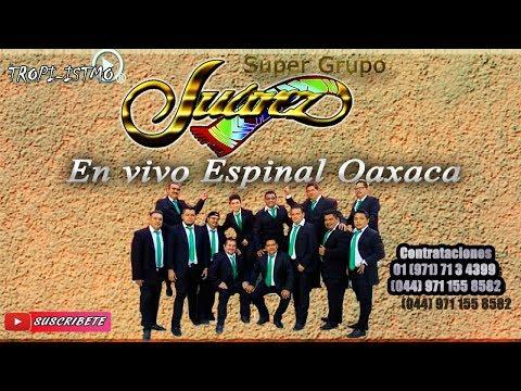 Súper grupo Juarez 2018 - En vivo Espinal Oax CD1