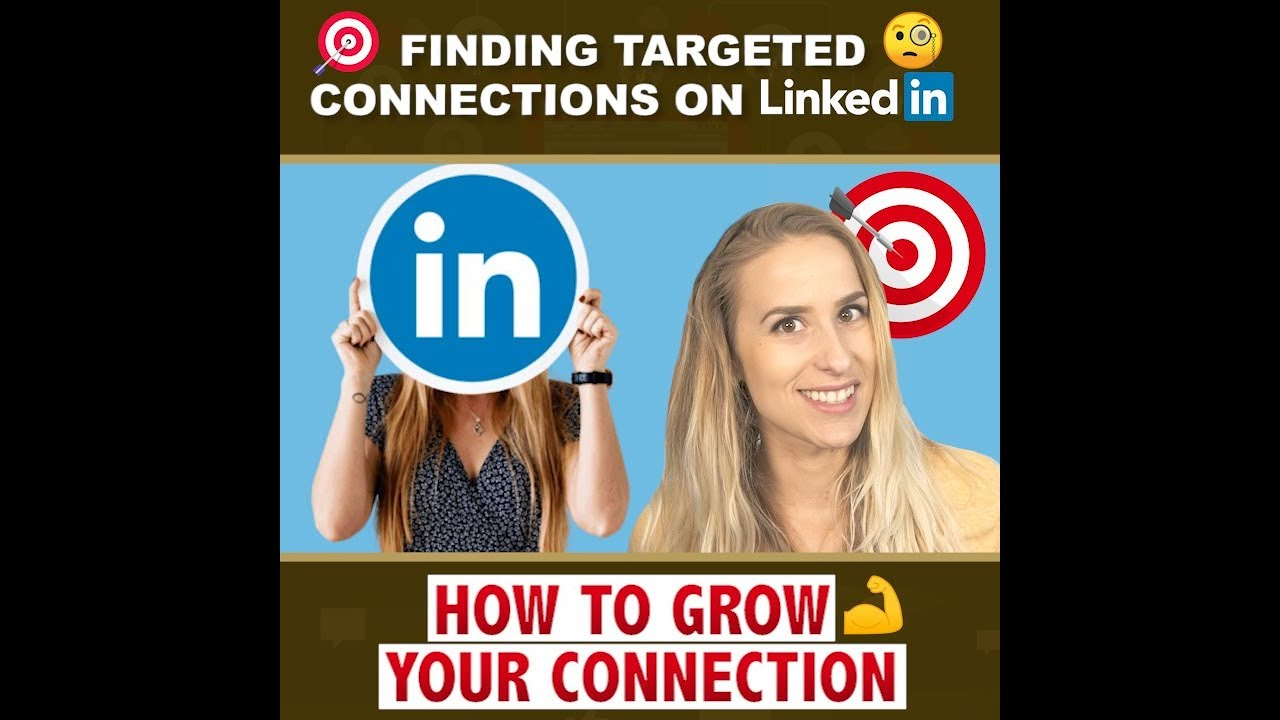 Targeted Connections on LinkedIn