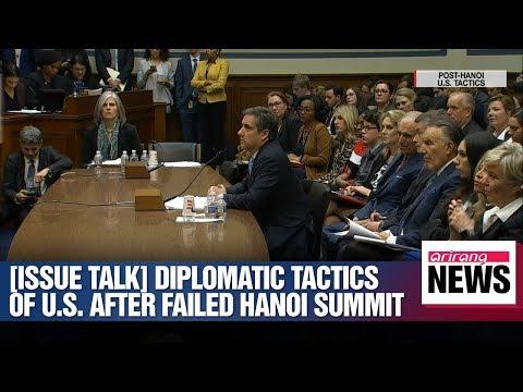[ISSUE TALK] diplomatic tactics of u.s. after failed hanoi summit