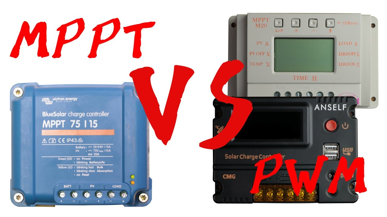 mppt vs pwm solar charge controller youtubemppt vs pwm solar charge controller
