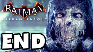 Batman: Arkham Knight - Gameplay Walkthrough Part 30 - Scarecrow ENDING! (PC)