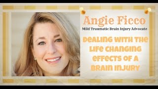 Angie Ficco, Mild Traumatic Brain Injury Advocate and Survivor