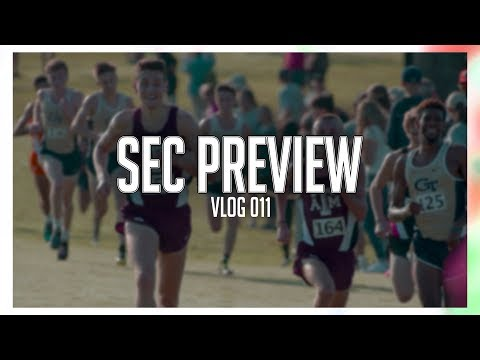 SEC Cross Country Preview | VLOG 011