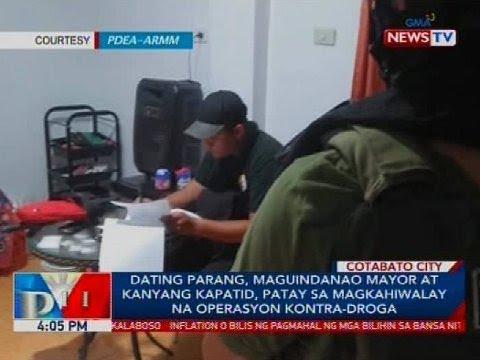 Dating Parang, Maguindanao mayor at kanyang kapatid, patay sa magkahiwalay na operasyon kontra-droga