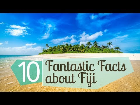 10 Fantastic Facts about Fiji
