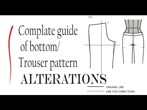 Complete guide of Bottom/Trouser pattern alterations |Pant pattern ...