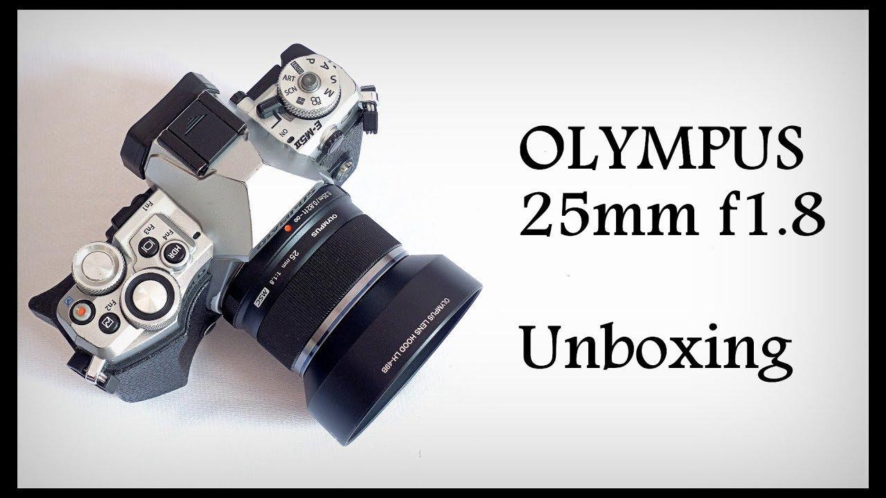 Olympus M Zuiko 25mm F1 8 Unboxing