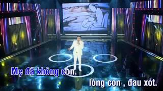 Vắng bóng Mẹ rồi Karaoke Dũng Sến. nghẹn ngào bài hát về mẹ