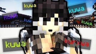 KUWA! KUWA! KUWA! - MINECRAFT PARTY PL #2