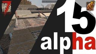 7 Days to Die (15 alpha) ► Как установить разводной мост :)