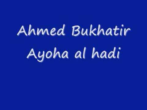 Ahmed Bukhatir Ayoha Al Hadi