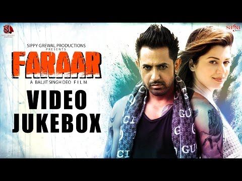 Faraar - Full Songs Video Jukebox | Gippy Grewal | Kainaat Arora | Latest Punjabi Songs