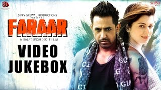 Faraar - Video Jukebox - Gippy Grewal - Kainaat Arora - Latest Punjabi Songs 2015