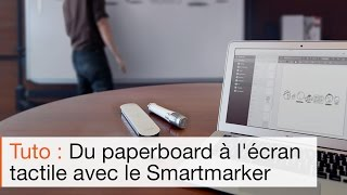 Collaboration entre le marqueur numérique  SmartMarker et l'écran interactif Android SpeechiTouch