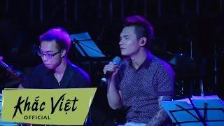 LK Acoustic - Anh Nhận Ra, Anh Cần Em, Đừng Cố Yêu, Đến Khi Nào - Khắc Việt
