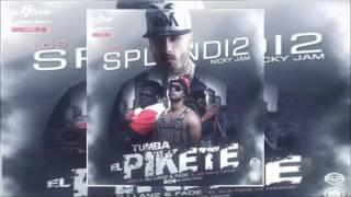 Nicky Jam Ft. Los Splendi2 - Tumba El Pikete