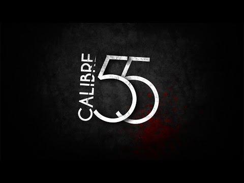 """Calibre 55 - 1x01 """"6 meses después"""""""