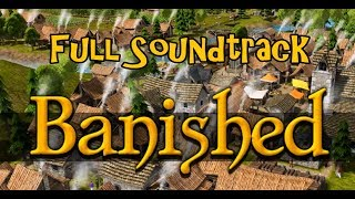 Banished Full Soundtrack [HD]