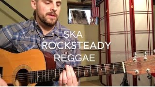The Difference Between Ska, Rocksteady, and Reggae Guitar – Guitar Lesson