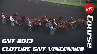 GNT 2013 - Cloture GNT VINCENNES - La Course