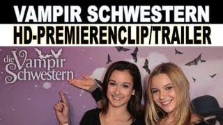 DIE VAMPIRSCHWESTERN | Premierenclip |  München | Kino Trailer [HD+] Deutsch German 2012