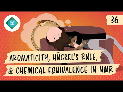 Aromaticity, Hückel's Rule, and Chemical Equivalence in NMR: Crash Course Organic Chemistry #36
