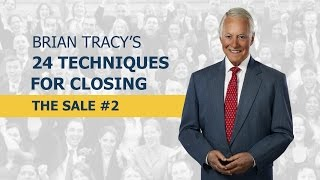 24 Techniques for Closing the Sale - Part 2