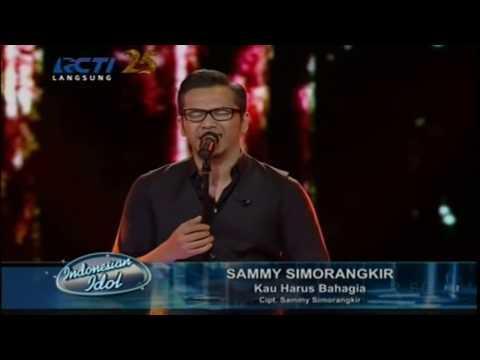 Sammy Simorangkir - Kau Harus Bahagia (on Indonesian Idol 2014)